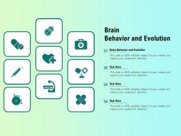 Brain Behavior And Evolution Ppt Powerpoint Presentation Gallery Graphics Design