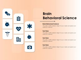 Brain Behavioral Science Ppt Powerpoint Presentation Gallery Example Topics