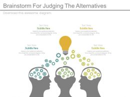 brainstorm_for_judging_the_alternatives_ppt_slides_Slide01