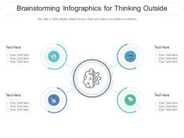 Brainstorming For Thinking Outside Infographic Template