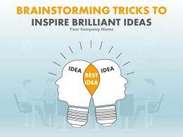 Brainstorming Tricks To Inspire Brilliant Ideas PowerPoint Presentation Slides