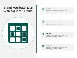 Brand Attribute Icon With Square Outline