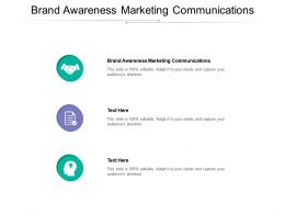 Brand Awareness Marketing Communications Ppt Powerpoint Presentation Summary Show Cpb