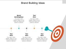 Brand Building Ideas Ppt Powerpoint Presentation Gallery Templates Cpb