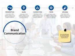 Brand Communication Customer Value Ppt Powerpoint Presentation Diagram Graph