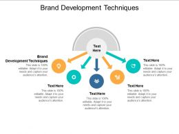 Brand Development Techniques Ppt Powerpoint Presentation Model Slides Cpb