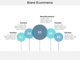 Brand Ecommerce Ppt Powerpoint Presentation File Information Cpb
