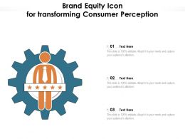 Brand Equity Icon For Transforming Consumer Perception