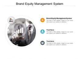 Brand Equity Management System Ppt Powerpoint Presentation Ideas Picture Cpb