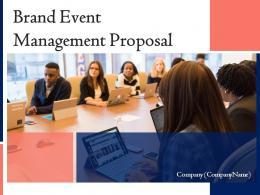 Brand Event Management Proposal Powerpoint Presentation Slides