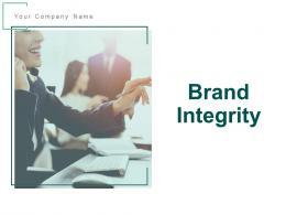 Brand Integrity Powerpoint Presentation Slides