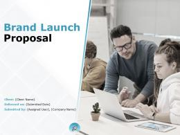 Brand Launch Proposal Powerpoint Presentation Slides