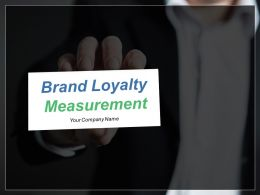 Brand Loyalty Measurement Powerpoint Presentation Slides