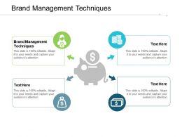 Brand Management Techniques Ppt Powerpoint Presentation Pictures Images Cpb