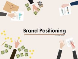 Brand Positioning Powerpoint Presentation Slides