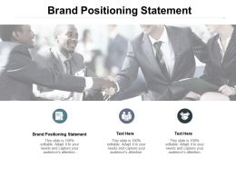 Brand Positioning Statement Ppt Powerpoint Presentation Icon Deck Cpb