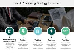 Brand Positioning Strategy Research Ppt Powerpoint Presentation Styles Ideas Cpb