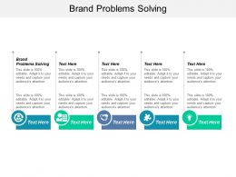 Brand Problems Solving Ppt Powerpoint Presentation File Inspiration Cpb