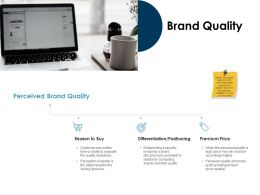 Brand Quality Price Ppt Powerpoint Presentation Visual Aids Outline