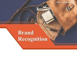 Brand Recognition Powerpoint Presentation Slides