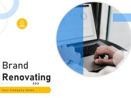 Brand Renovating Powerpoint Presentation Slides