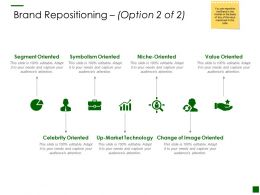 Brand Repositioning Option Segment Ppt Powerpoint Presentation Professional Guidelines