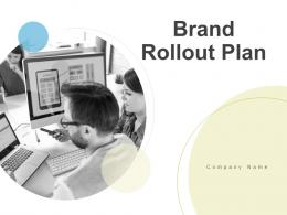 Brand Rollout Plan Powerpoint Presentation Slides
