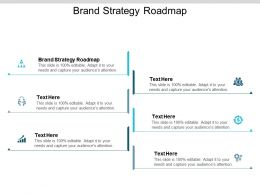 Brand Strategy Roadmap Ppt Powerpoint Presentation Icon Gridlines Cpb