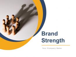 Brand Strength Powerpoint Presentation Slides
