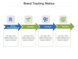 Brand Tracking Metrics Ppt Powerpoint Presentation Portfolio Example Topics Cpb