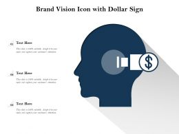 Brand Vision Icon With Dollar Sign