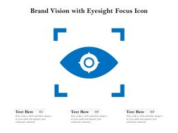 Brand Vision With Eyesight Focus Icon