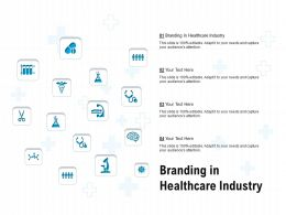 Branding In Healthcare Industry Ppt Powerpoint Presentation Portfolio Graphics