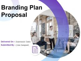 Branding Plan Proposal Powerpoint Presentation Slides