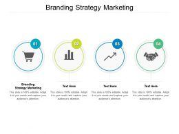 Branding Strategy Marketing Ppt Powerpoint Presentation Slides Images Cpb