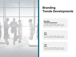 Branding Trends Developments Ppt Powerpoint Presentation Layouts Background Image Cpb