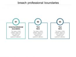 Breach Professional Boundaries Ppt Powerpoint Presentation Ideas Portrait Cpb