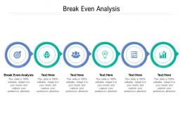 Break Even Analysis Ppt Powerpoint Presentation File Styles Cpb