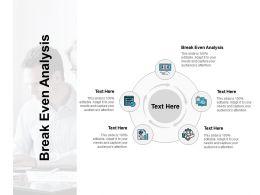 Break Even Analysis Ppt Powerpoint Presentation Gallery Slides Cpb