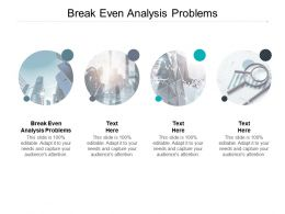 Break Even Analysis Problems Ppt Powerpoint Presentation Graphics Template Cpb