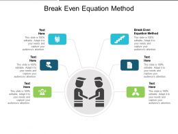 Break Even Equation Method Ppt Powerpoint Presentation Pictures Visual Aids Cpb