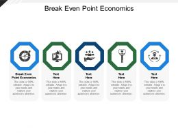 Break Even Point Economics Ppt Powerpoint Presentation Icon Pictures Cpb
