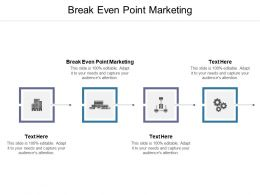 Break Even Point Marketing Ppt Powerpoint Presentation Infographic Template Sample Cpb