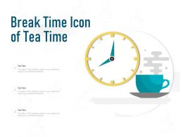 Break Time Icon Of Tea Time