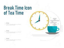 Break Time Icon Of Tea Time