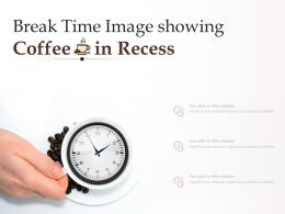 Break Time Image Showing Coffee In Recess