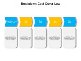 Breakdown Cost Cover Low Ppt Powerpoint Presentation Portfolio Graphic Images Cpb