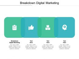 Breakdown Digital Marketing Ppt Powerpoint Presentation Infographic Template Graphic Tips Cpb