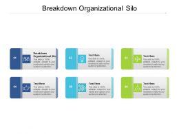 Breakdown Organizational Silo Ppt Powerpoint Presentationmodel Brochure Cpb