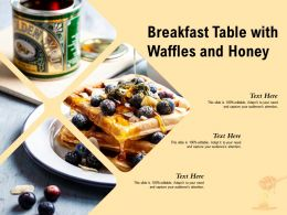 Breakfast Table With Waffles And Honey